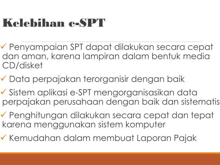Kelebihan e-SPT