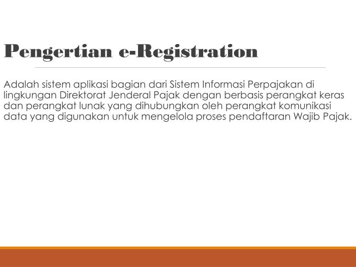 Pengertian e-Registration