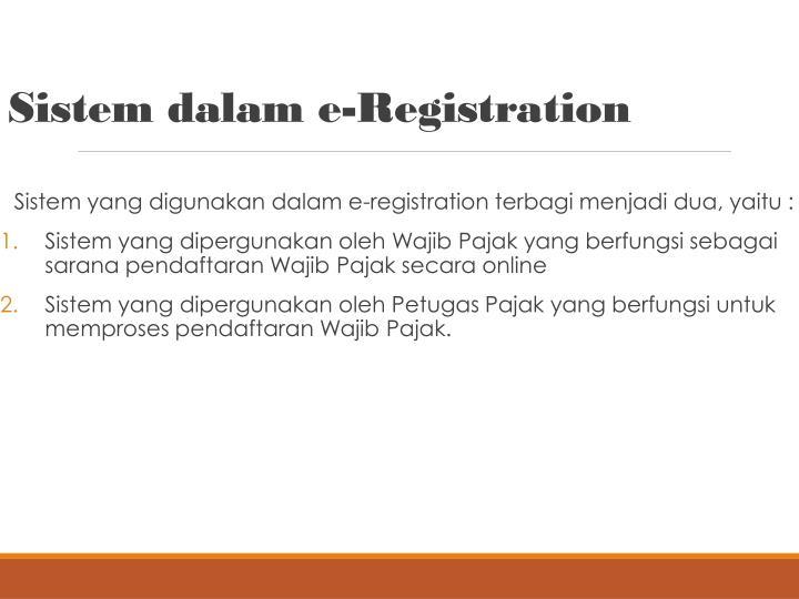Sistem dalam e-Registration