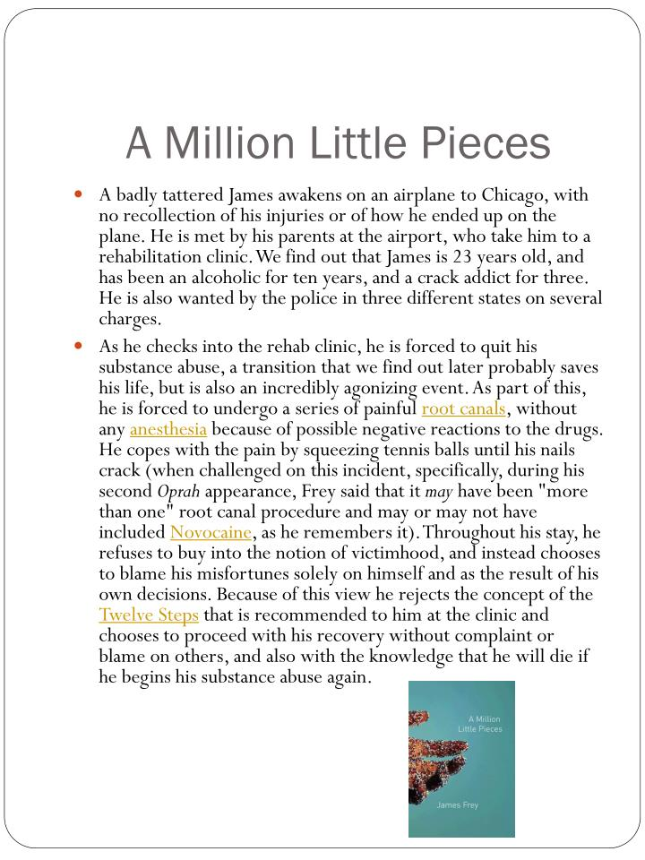 a million little pieces essay Key pieces of essay writing helper even copying merely a little fragment of this producing of somebody else's plagiarism million tomato campaign.
