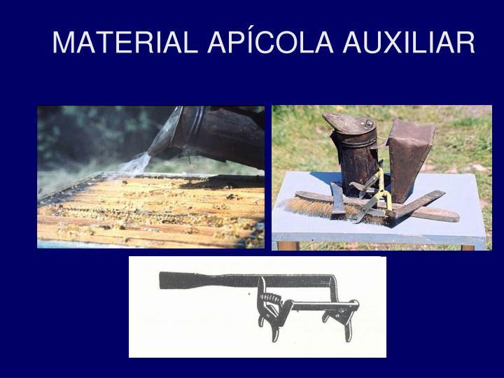 MATERIAL APÍCOLA AUXILIAR
