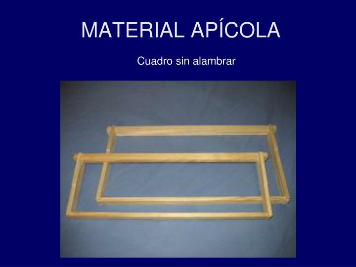 MATERIAL APÍCOLA