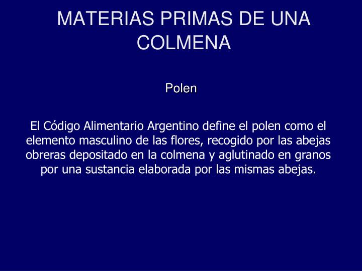 MATERIAS PRIMAS DE UNA COLMENA