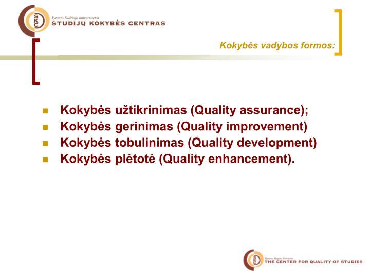 Kokybės vadybos formos: