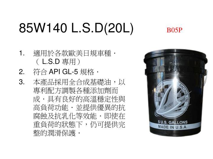 85W140 L.S.D