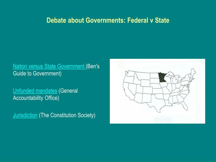 Debate about Governments: Federal v State