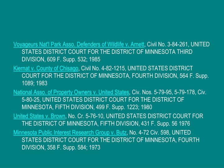 Voyageurs Nat'l Park Asso. Defenders of Wildlife v. Arnett