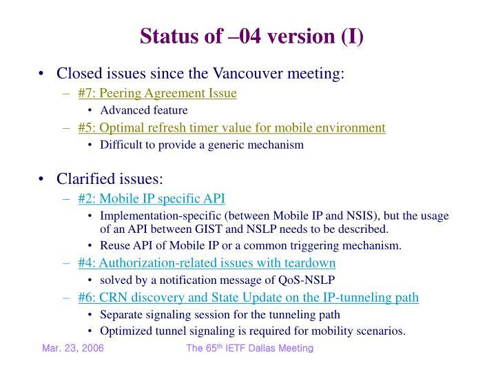 Status of –04 version (I)