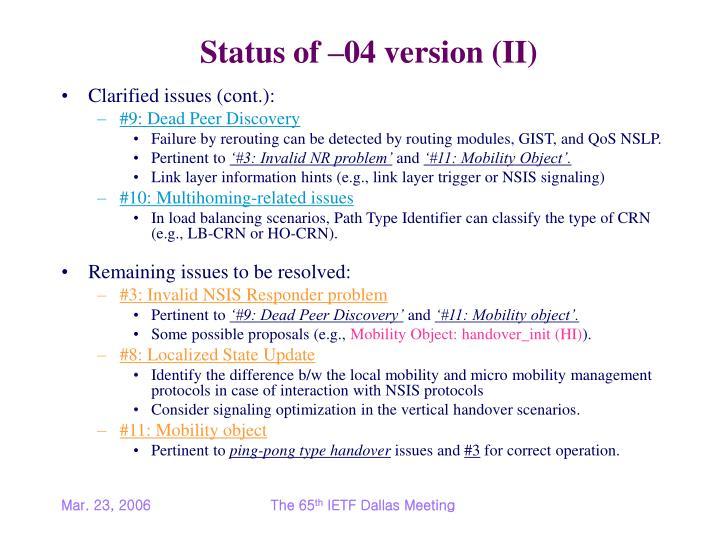 Status of –04 version (II)