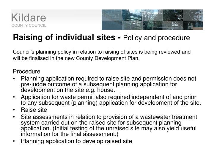 Raising of individual sites -