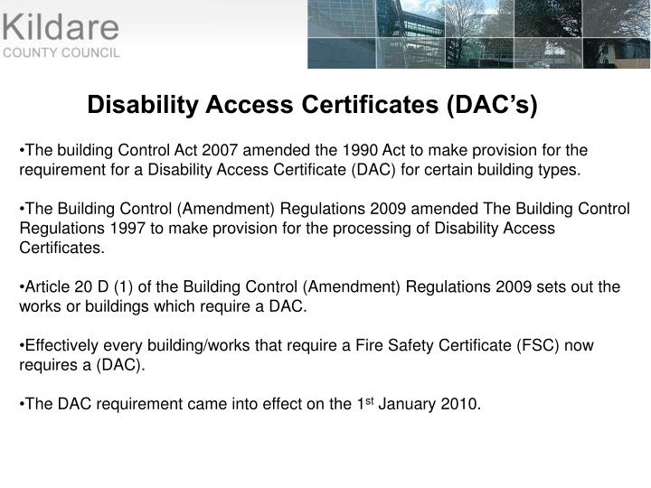 Disability Access Certificates (DAC's)