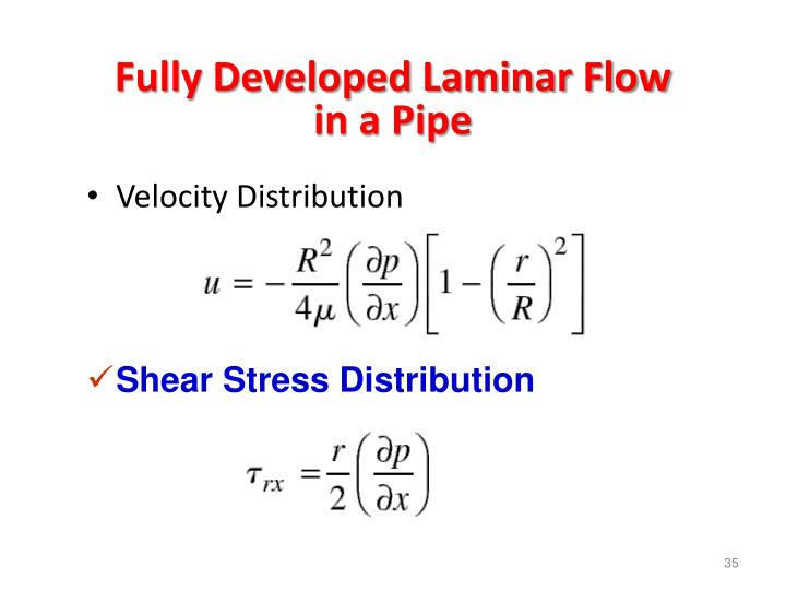Fully Developed Laminar Flow