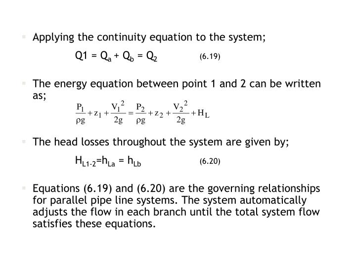 Applying the continuity equation to the system;