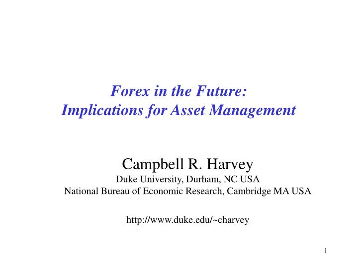 Forex in the future implications for asset management