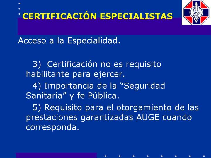 CERTIFICACIÓN ESPECIALISTAS