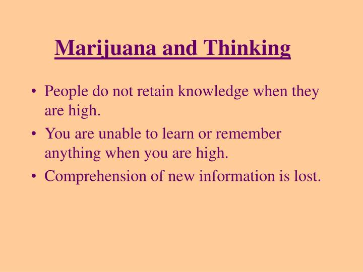 Marijuana and Thinking