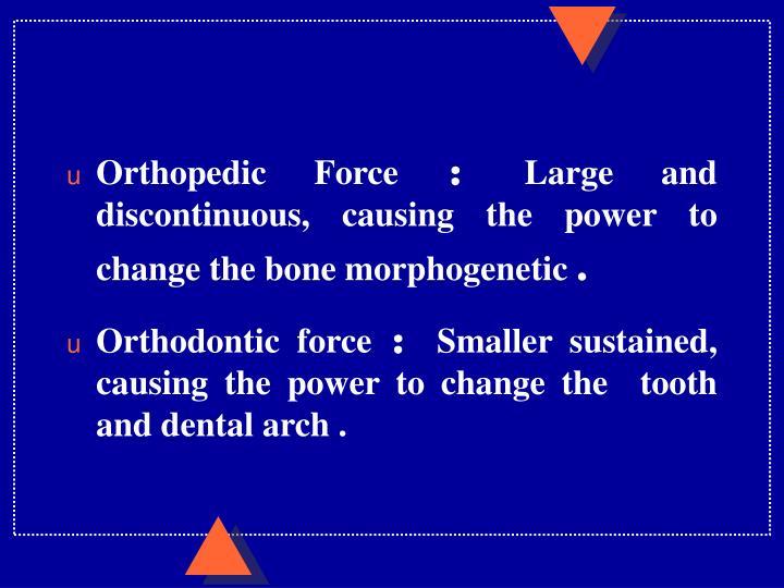 Orthopedic Force