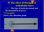 the effect of strength of orthodontic force