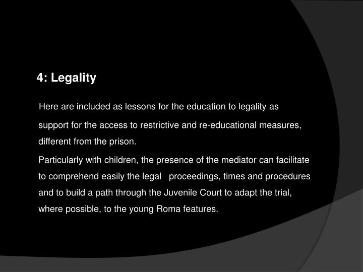 4: Legality