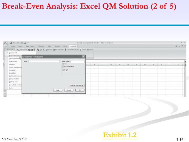 Break-Even Analysis: Excel QM Solution (2 of 5)