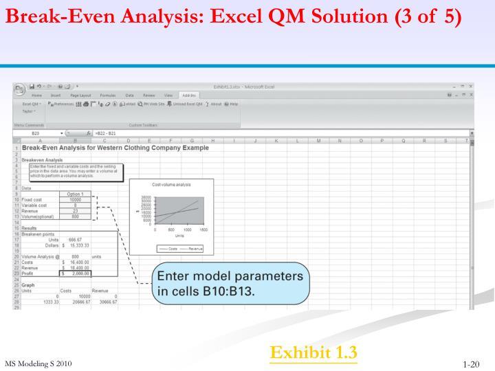 Break-Even Analysis: Excel QM Solution (3 of 5)