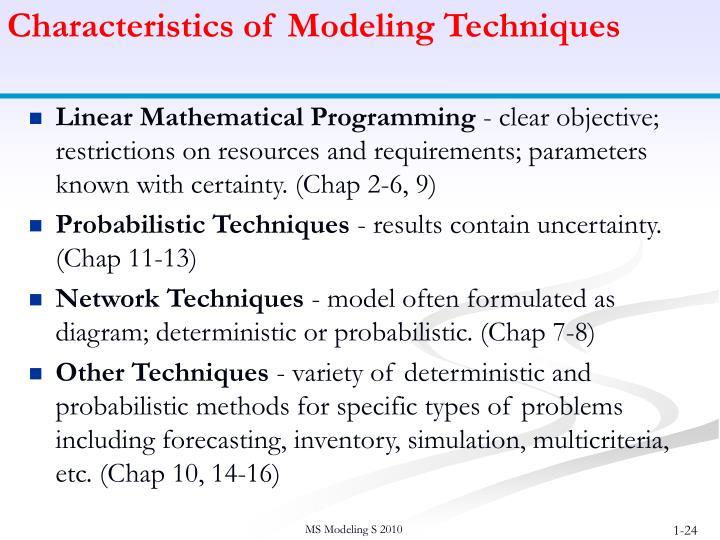 Characteristics of Modeling Techniques