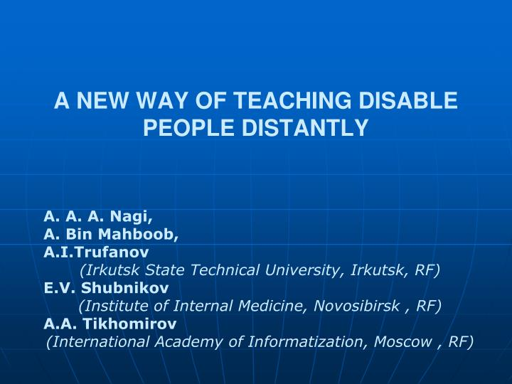 a new way of teaching disable people distantly