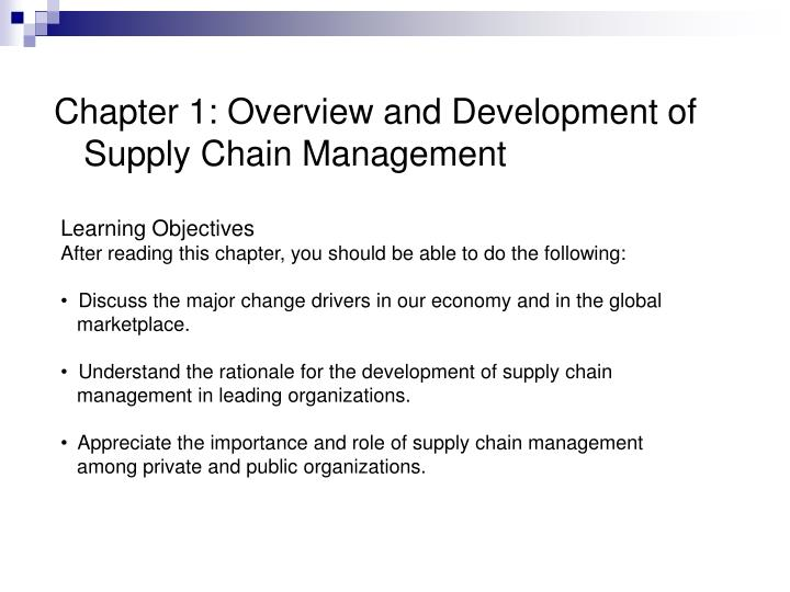 Chapter 1: Overview and Development of Supply Chain Management