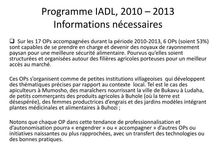 Programme IADL, 2010 – 2013