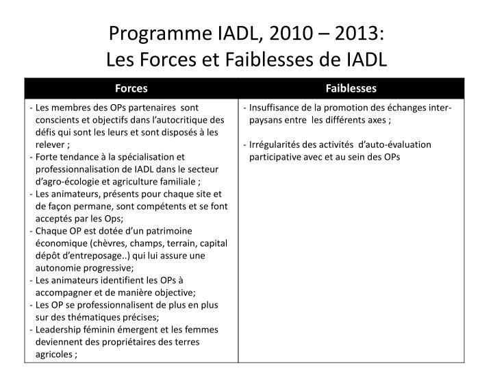 Programme IADL, 2010 – 2013:
