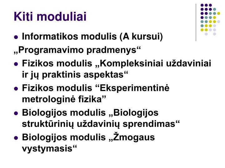 Kiti moduliai