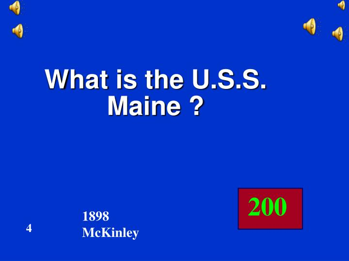 What is the U.S.S. Maine ?