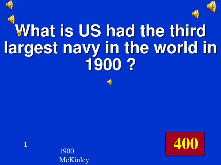 What is US had the third largest navy in the world in 1900 ?