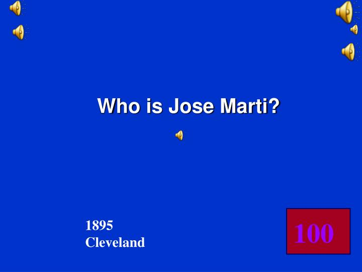Who is Jose Marti?