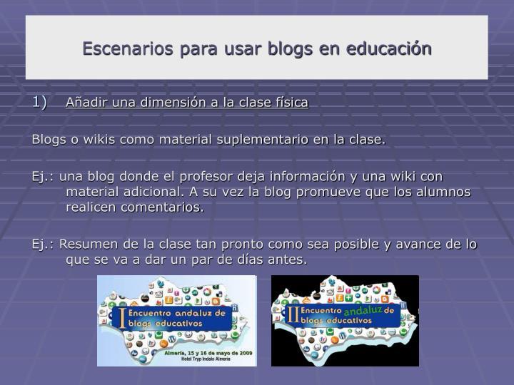Escenarios para usar blogs en educación