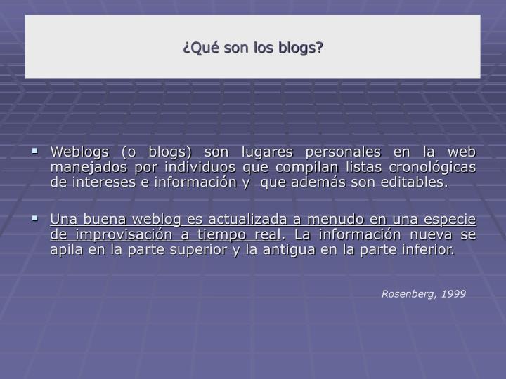 ¿Qué son los blogs?