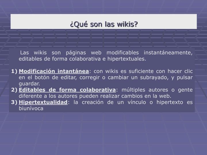 ¿Qué son las wikis?