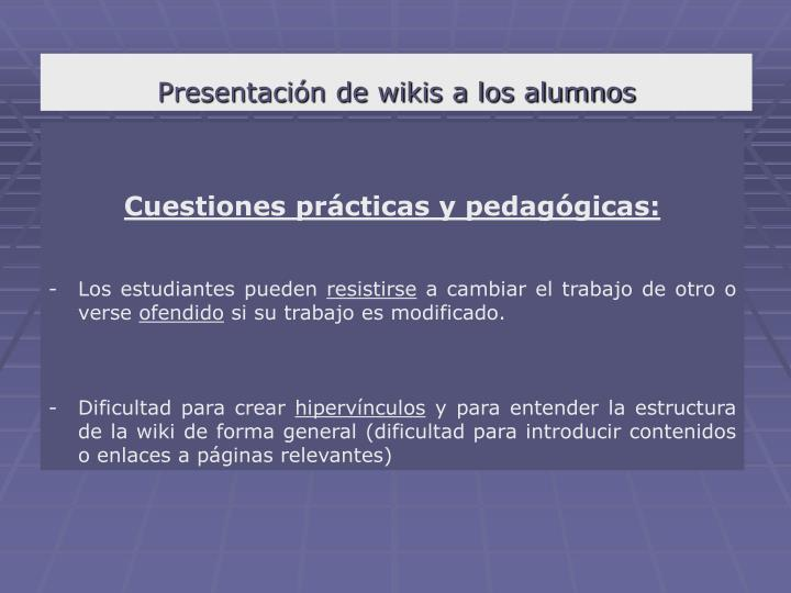 Presentación de wikis a los alumnos