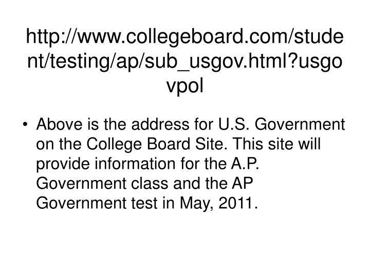 http://www.collegeboard.com/student/testing/ap/sub_usgov.html?usgovpol