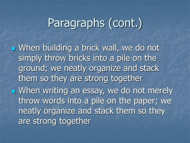 Paragraphs (cont.)