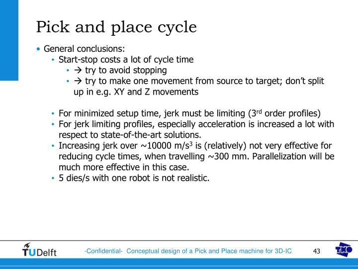 Pick and place cycle