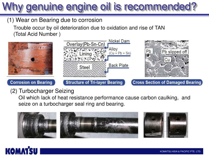 Why genuine engine oil is recommended?