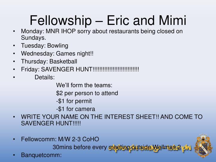 Fellowship – Eric and Mimi