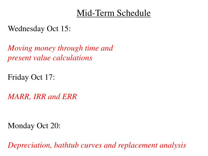 Mid-Term Schedule