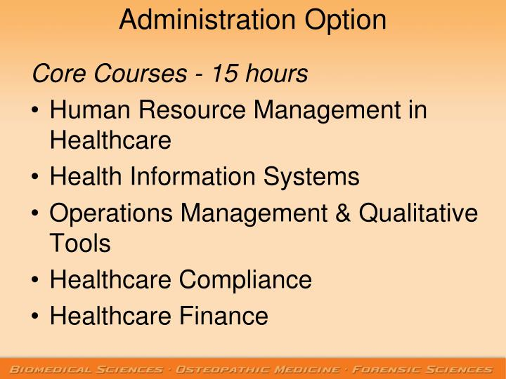 Administration Option
