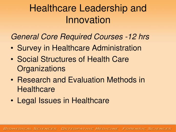 Healthcare Leadership and Innovation