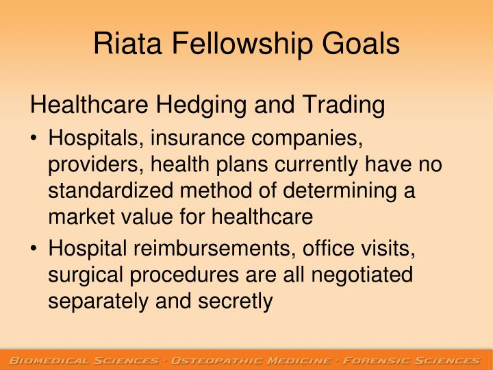 Riata Fellowship Goals