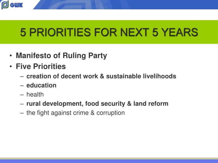 5 PRIORITIES FOR NEXT 5 YEARS
