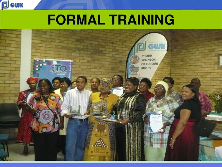 FORMAL TRAINING