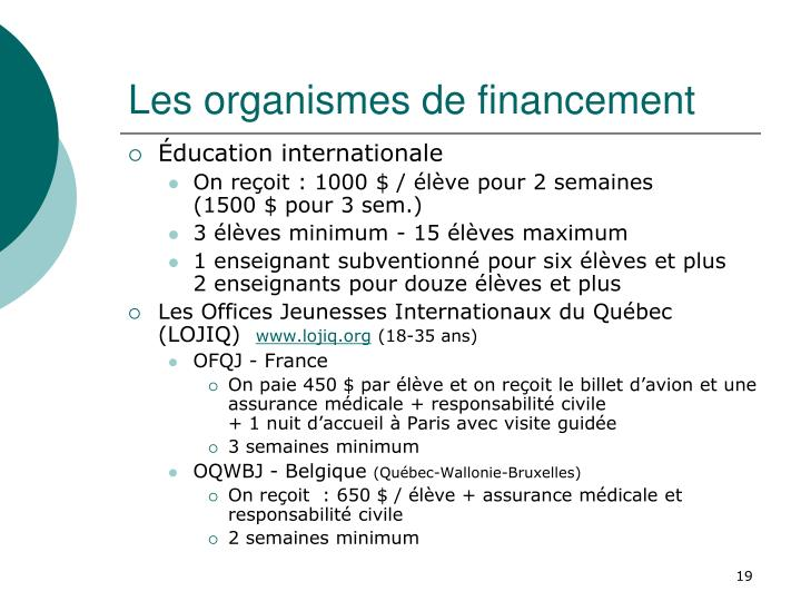 Les organismes de financement
